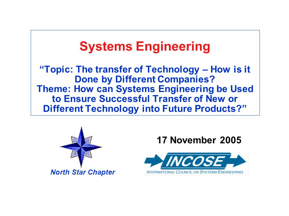 Chapter Overview 17 November 2005 North Star Chapter PM 13 Our Speakers (1) Eric Anderson has been involved in technology insertion and new product development at Lockheed Martin Tactical Systems in Eagan, MN for the past six years.