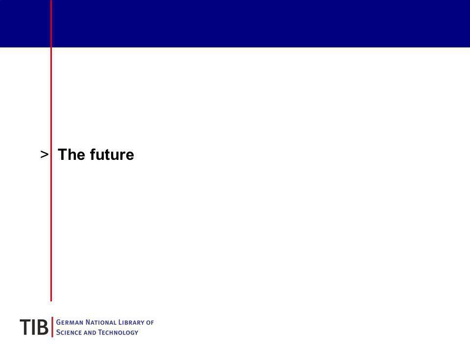 >The future