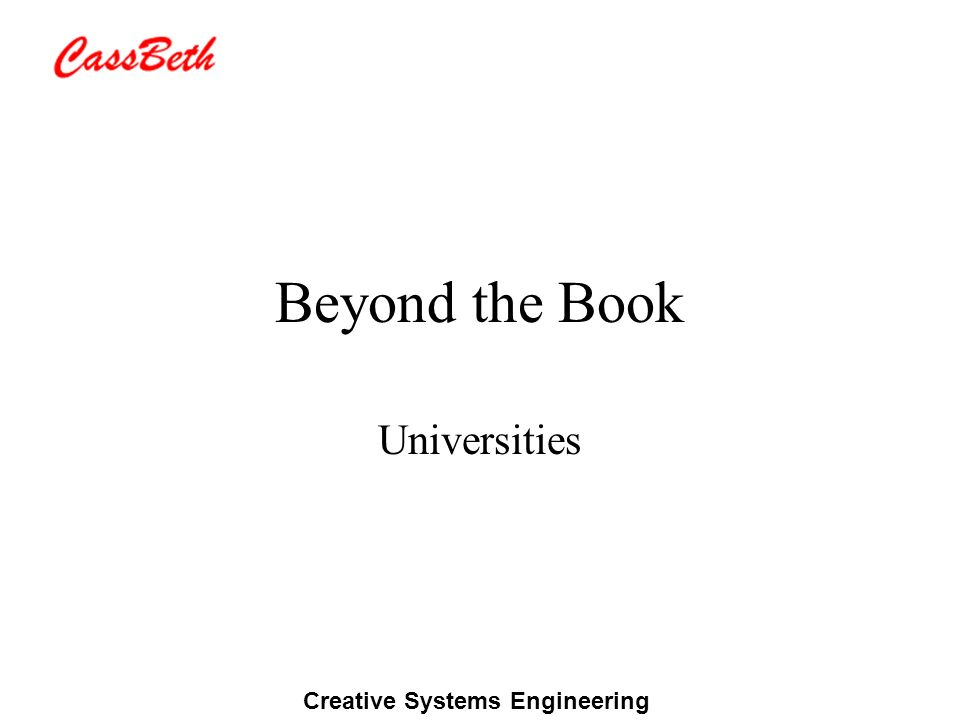 Creative Systems Engineering Beyond the Book Universities
