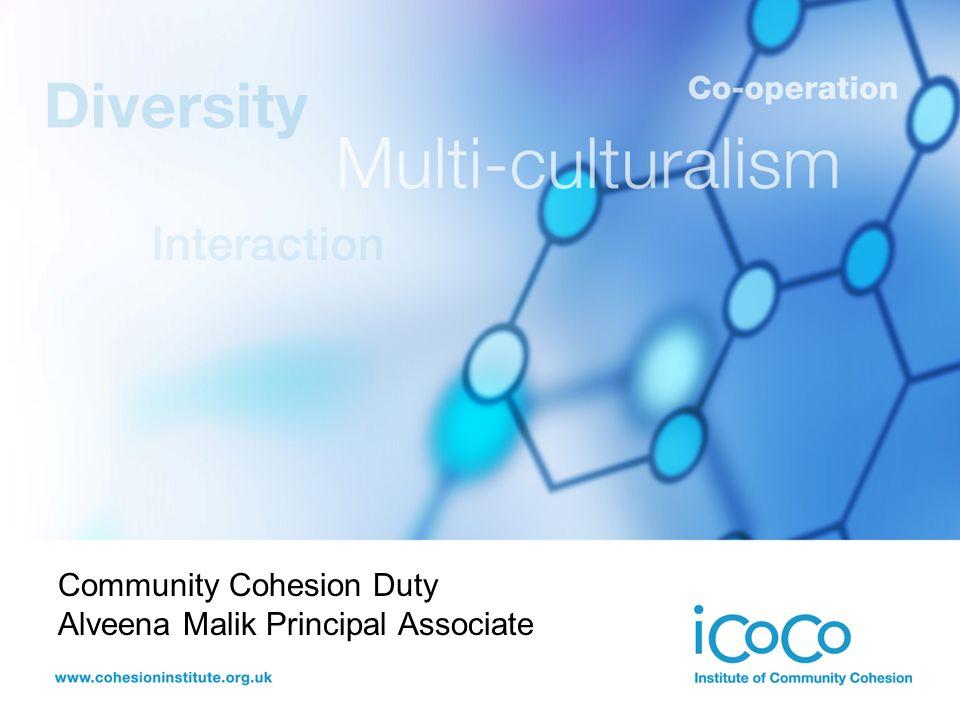 Community Cohesion Duty Alveena Malik Principal Associate