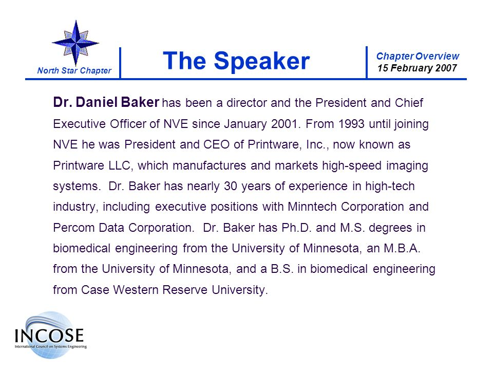 Chapter Overview 15 February 2007 North Star Chapter The Speaker Dr.