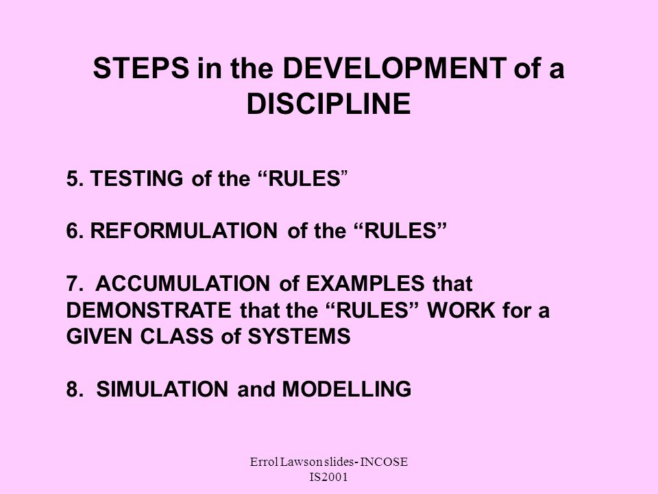Errol Lawson slides- INCOSE IS2001 STEPS in the DEVELOPMENT of a DISCIPLINE 5.