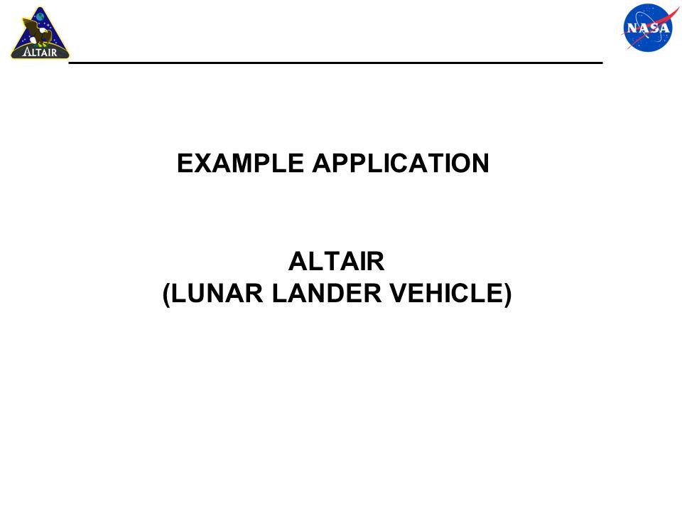 ALTAIR (LUNAR LANDER VEHICLE) EXAMPLE APPLICATION