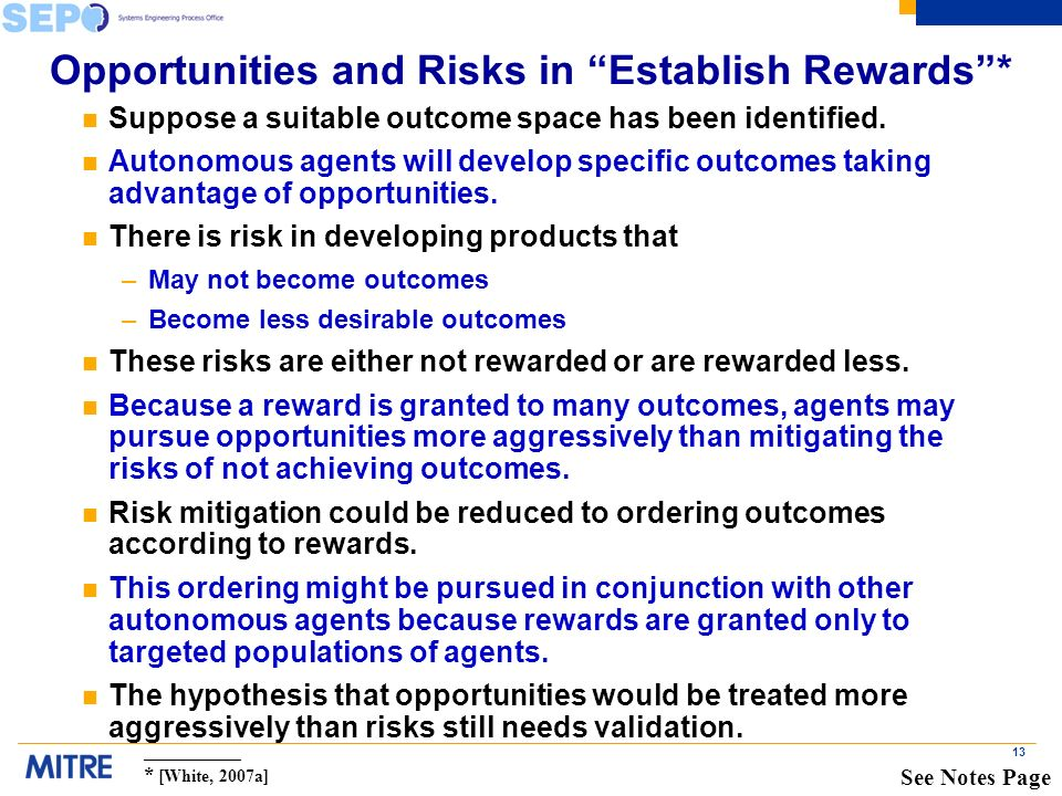 13 Opportunities and Risks in Establish Rewards* n Suppose a suitable outcome space has been identified.