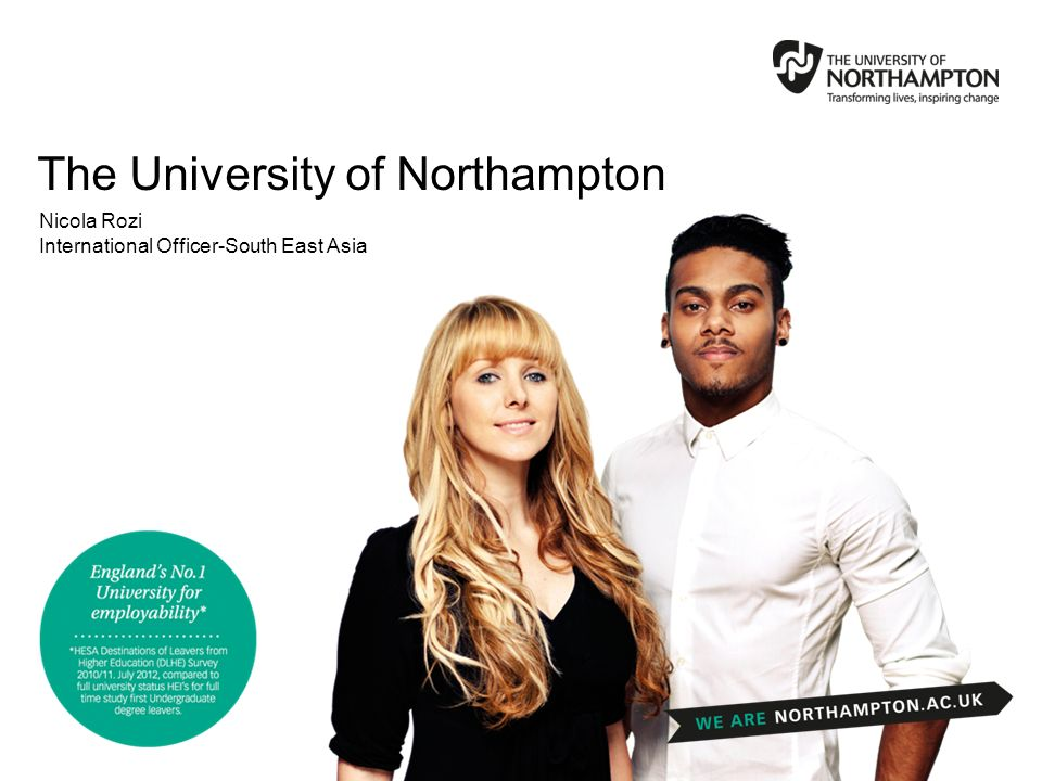 The University of Northampton Nicola Rozi International Officer-South East Asia