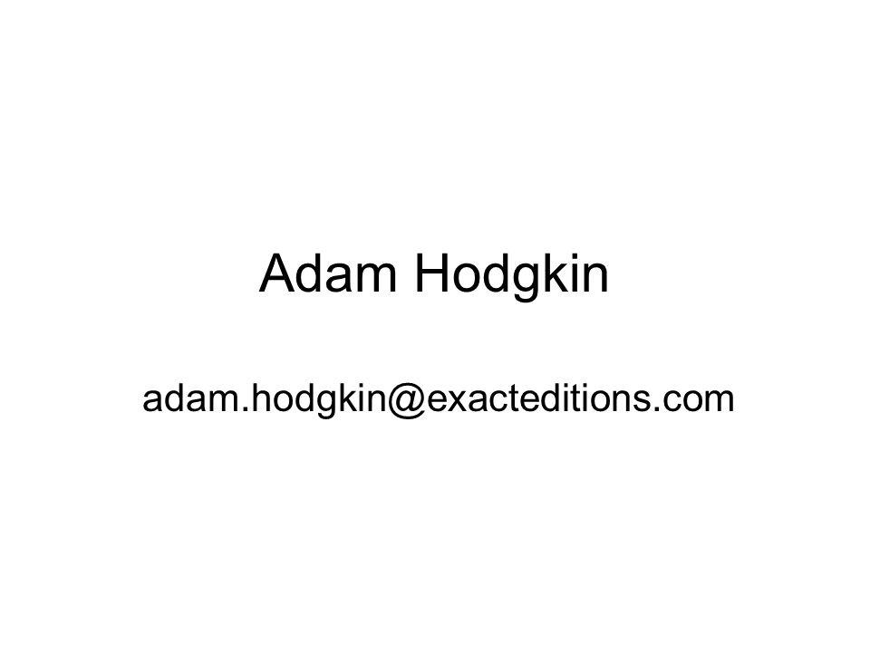 Adam Hodgkin adam.hodgkin@exacteditions.com