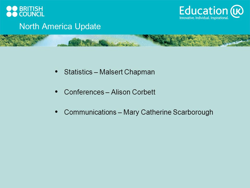 North America Update Statistics – Malsert Chapman Conferences – Alison Corbett Communications – Mary Catherine Scarborough
