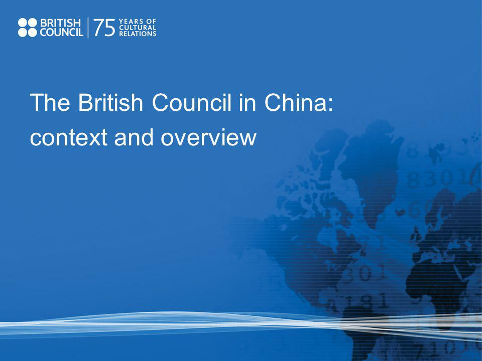 The British Council in China: context and overview