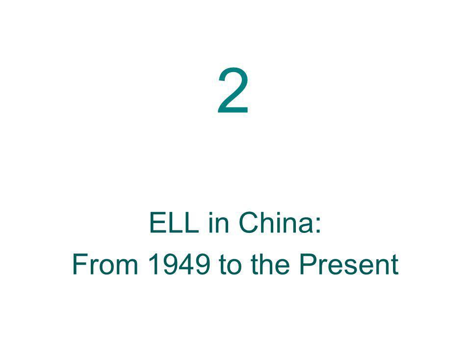 2 ELL in China: From 1949 to the Present