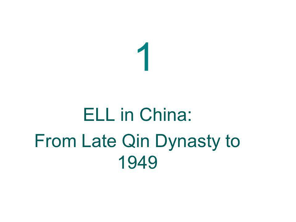 1 ELL in China: From Late Qin Dynasty to 1949