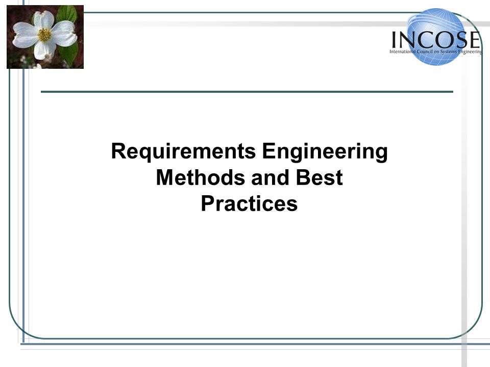 Requirements Engineering Methods and Best Practices