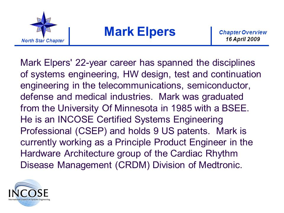 Chapter Overview 8 May 2008 North Star Chapter Chapter Overview 16 April 2009 Mark Elpers Mark Elpers' 22-year career has spanned the disciplines of s