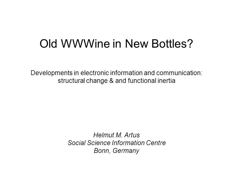 Old WWWine in New Bottles.