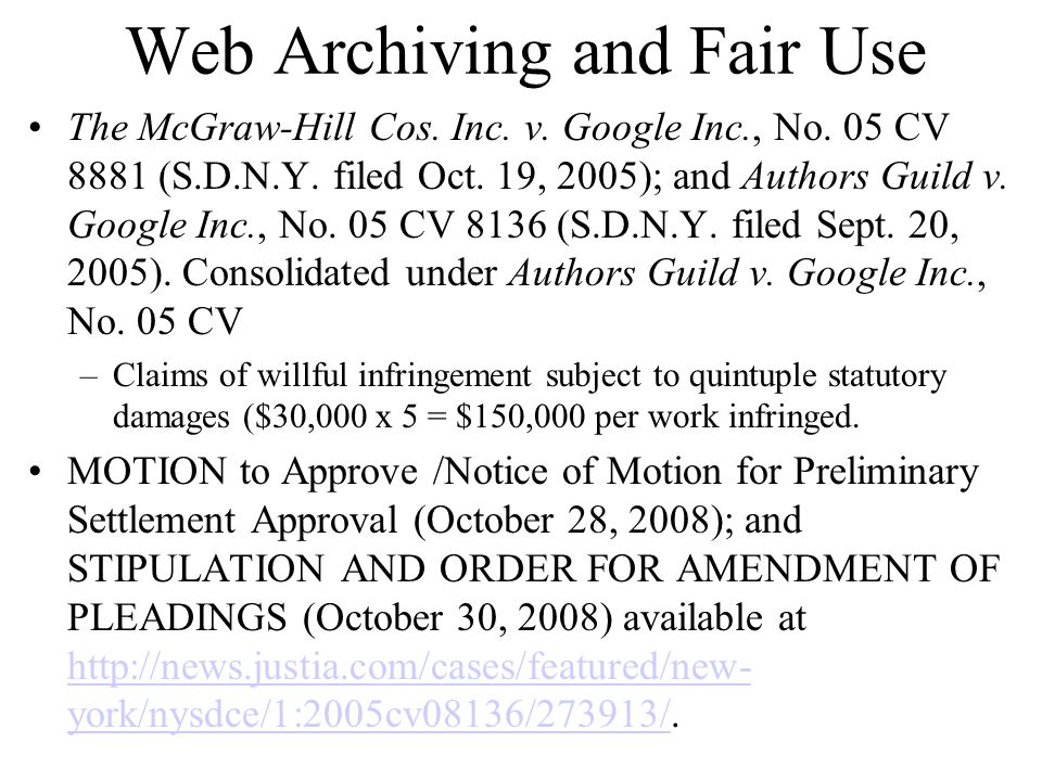 Web Archiving and Fair Use The McGraw-Hill Cos. Inc.