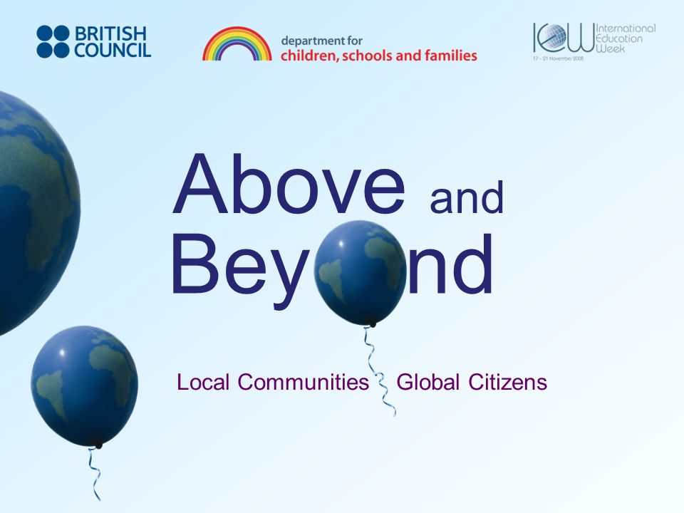 Above and Bey nd Local Communities Global Citizens
