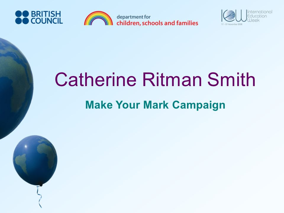 Catherine Ritman Smith Make Your Mark Campaign