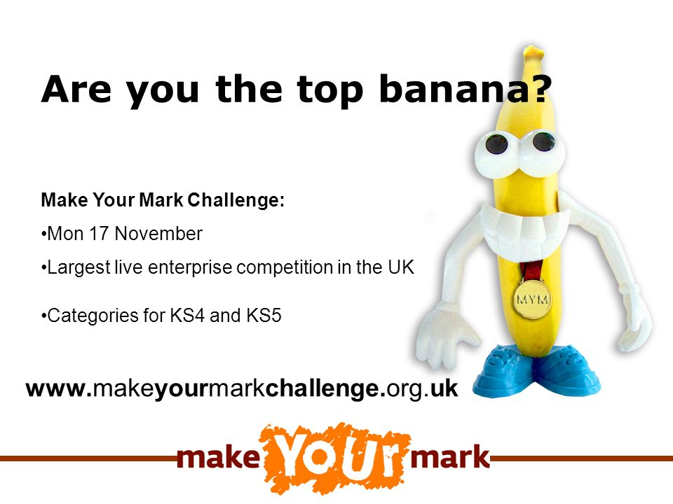Are you the top banana.
