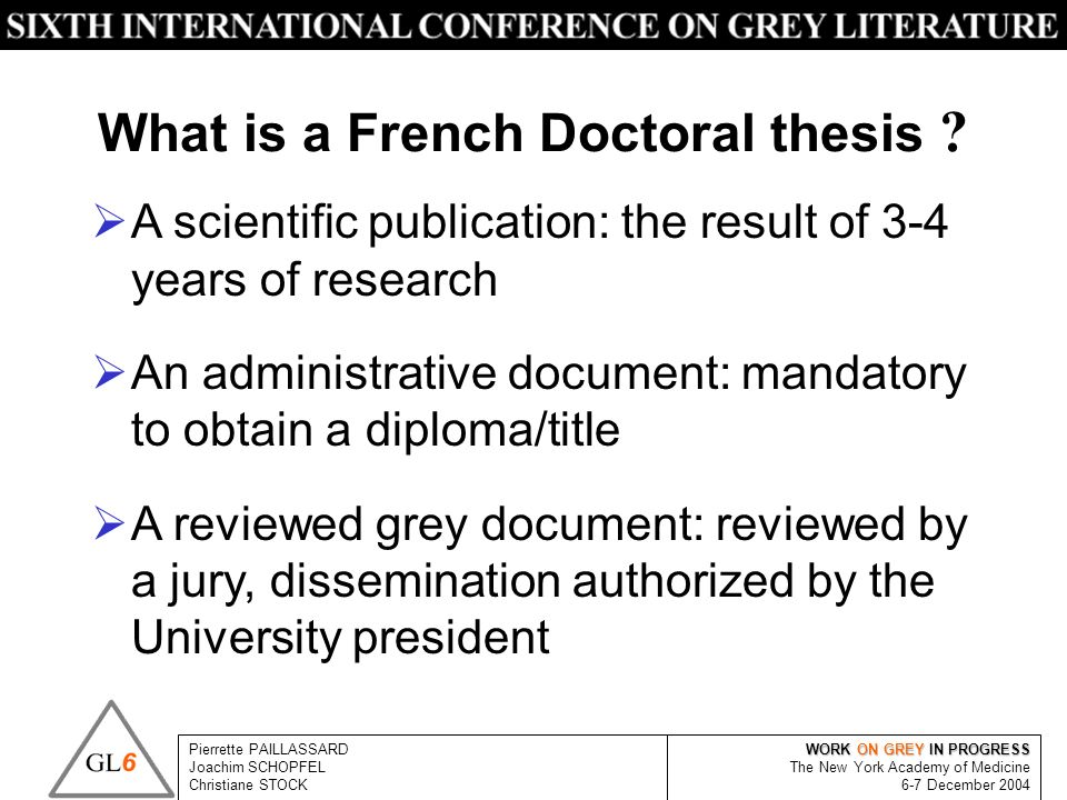 What is a French Doctoral thesis .