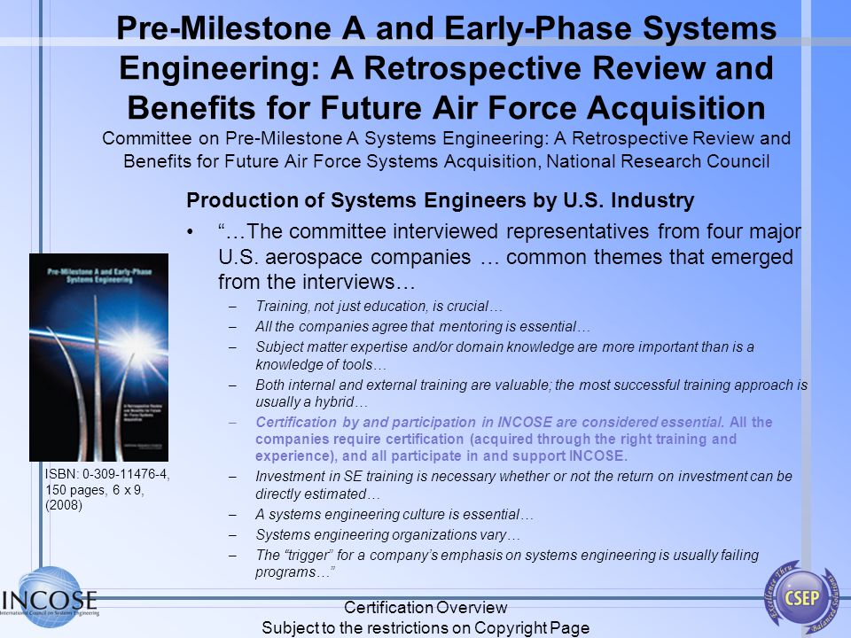 Pre-Milestone A and Early-Phase Systems Engineering: A Retrospective Review and Benefits for Future Air Force Acquisition Committee on Pre-Milestone A