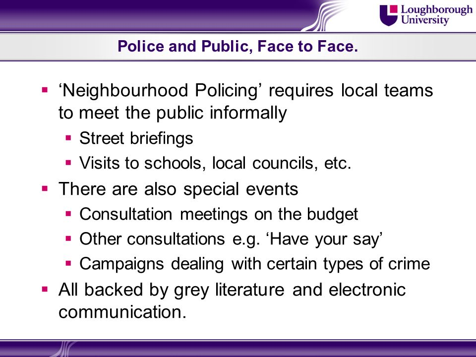 Police and Public, Face to Face.