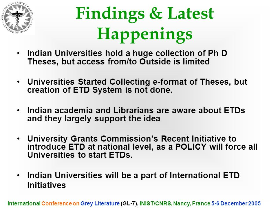 Indian Universities hold a huge collection of Ph D Theses, but access from/to Outside is limited Universities Started Collecting e-format of Theses, b
