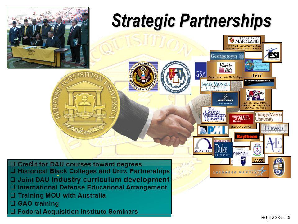 RG_INCOSE-19 Strategic Partnerships - Historical Black Colleges and Univ. Partnerships Joint DAU Industry curriculum development International Defense