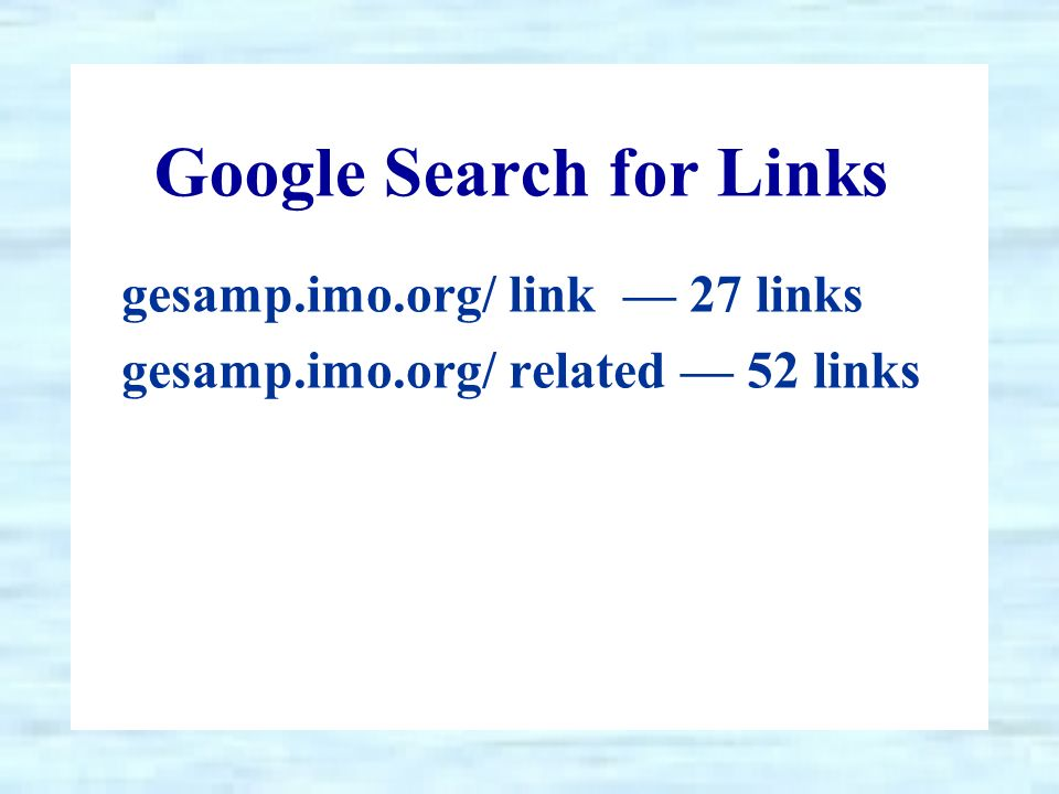 Google Search for Links gesamp.imo.org/ link 27 links gesamp.imo.org/ related 52 links
