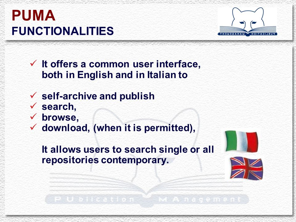 It offers a common user interface, both in English and in Italian to self-archive and publish search, browse, download, (when it is permitted), It allows users to search single or all repositories contemporary.