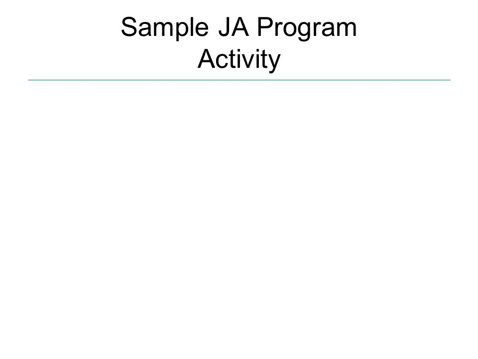 Sample JA Program Activity A local bookstore vs. Amazon.com eBay vs.