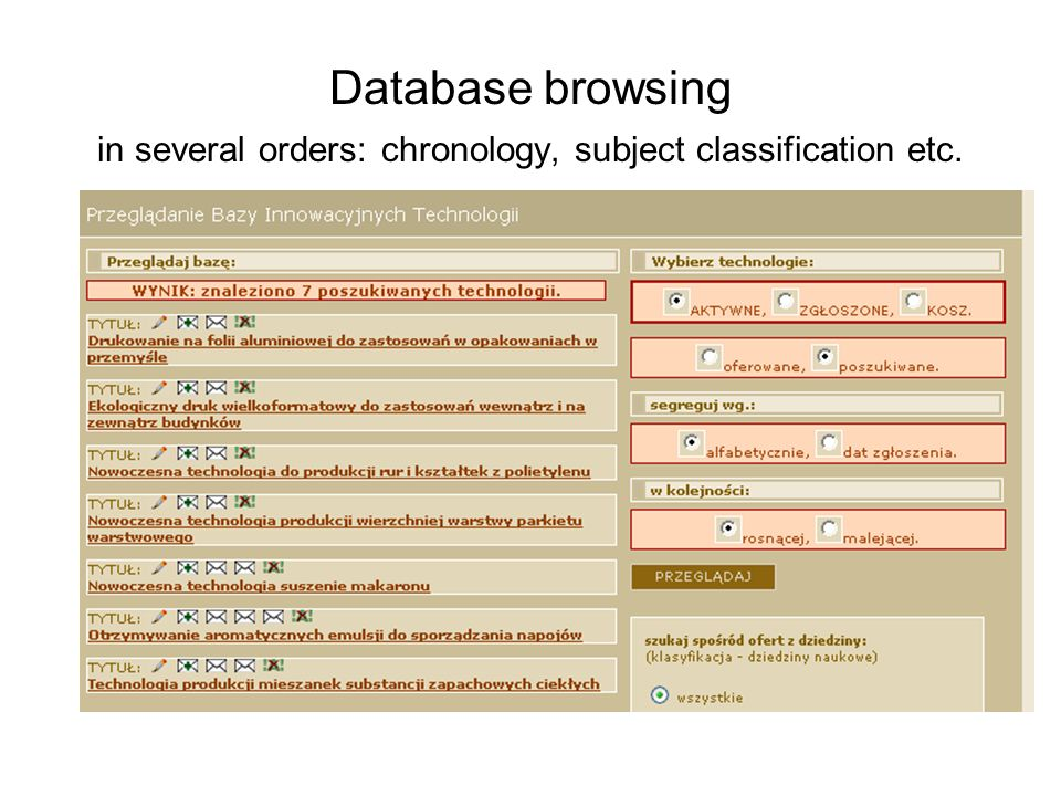 Database browsing in several orders: chronology, subject classification etc.