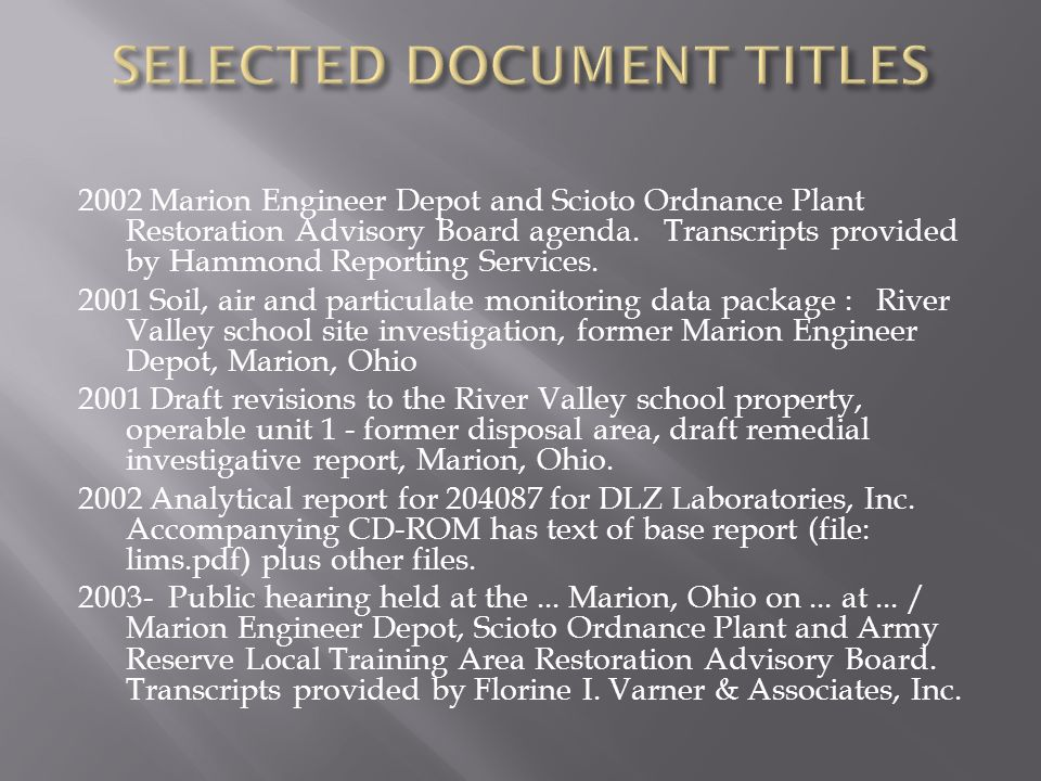 2002 Marion Engineer Depot and Scioto Ordnance Plant Restoration Advisory Board agenda. Transcripts provided by Hammond Reporting Services. 2001 Soil,