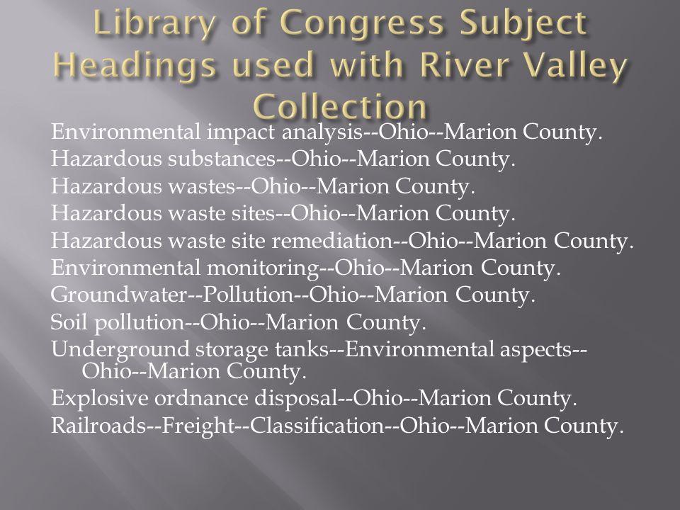 Environmental impact analysis--Ohio--Marion County. Hazardous substances--Ohio--Marion County. Hazardous wastes--Ohio--Marion County. Hazardous waste