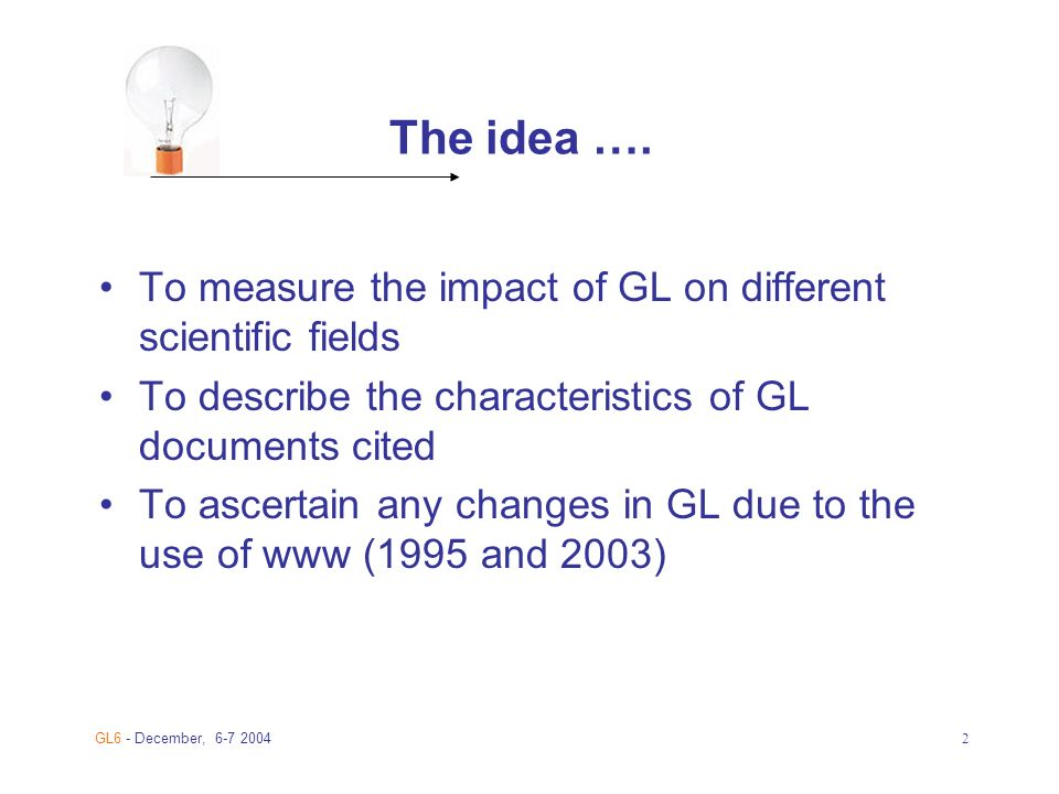 GL6 - December, The idea ….