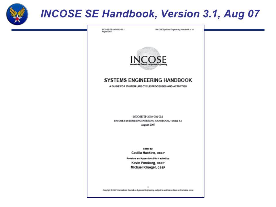 INCOSE SE Handbook, Version 3.1, Aug 07