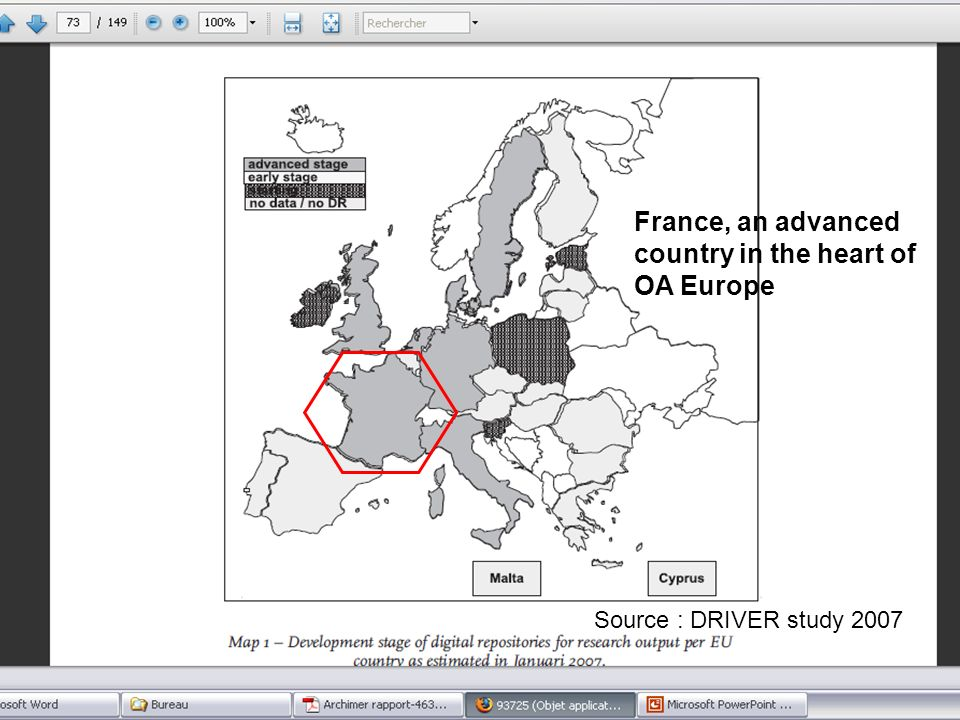 GL10 – December 8-9, France, an advanced country in the heart of OA Europe Source : DRIVER study 2007