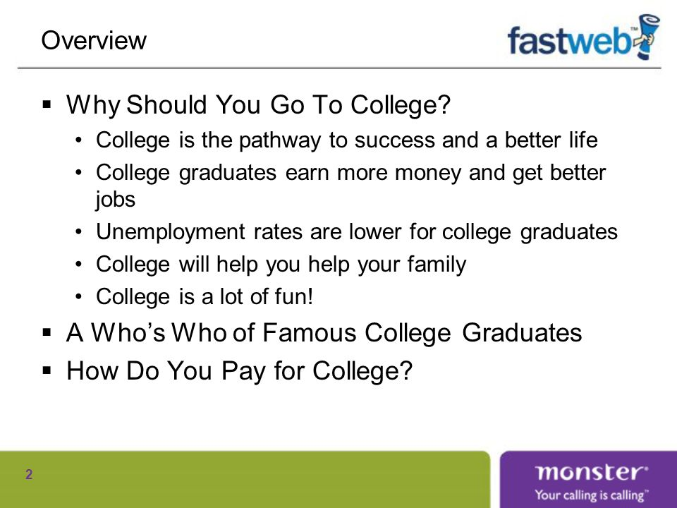 Overview Why Should You Go To College.