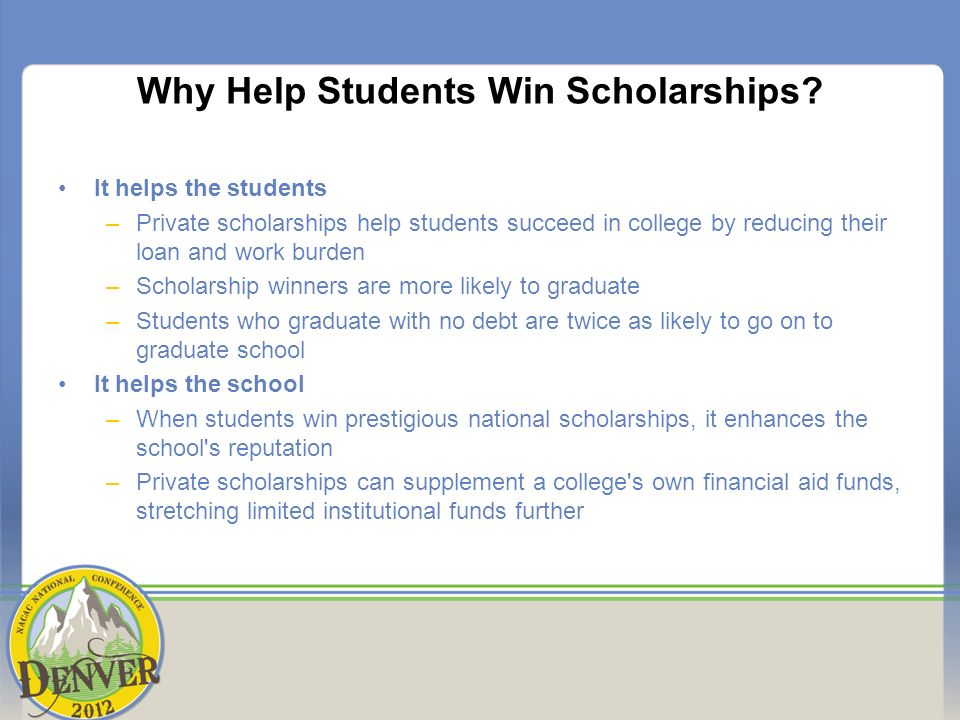 Why Help Students Win Scholarships.