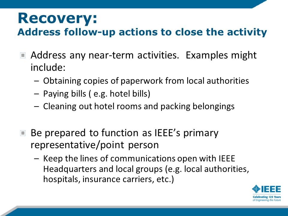 Address any near-term activities.