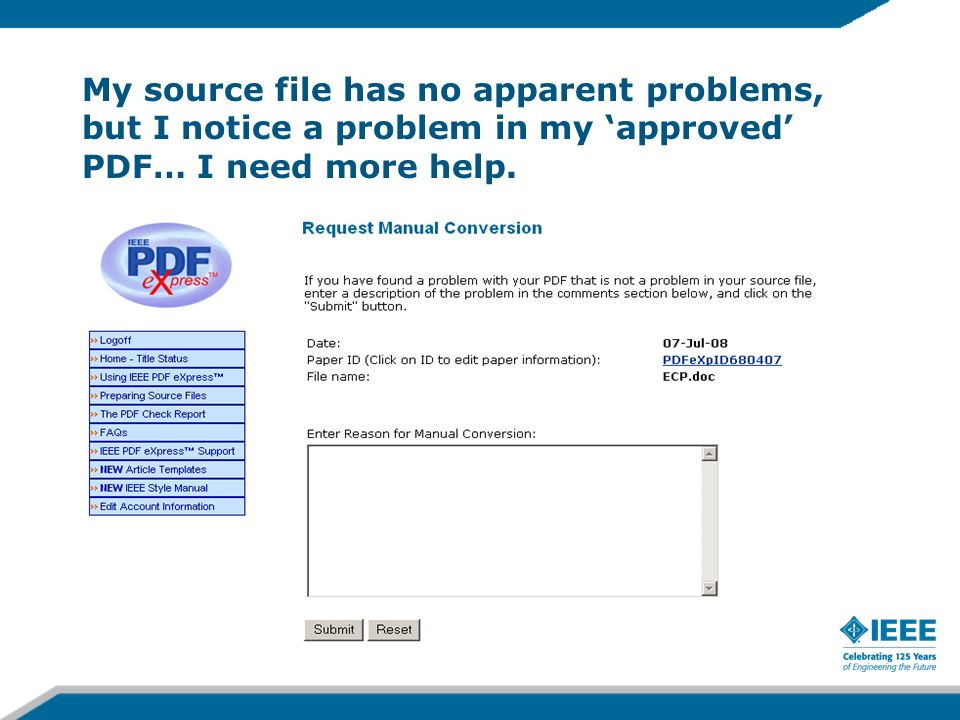 My source file has no apparent problems, but I notice a problem in my approved PDF… I need more help.