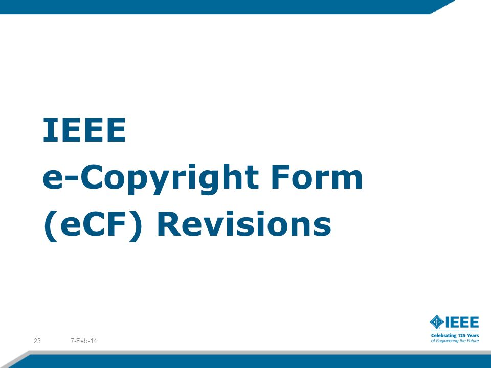 IEEE e-Copyright Form (eCF) Revisions 7-Feb-1423
