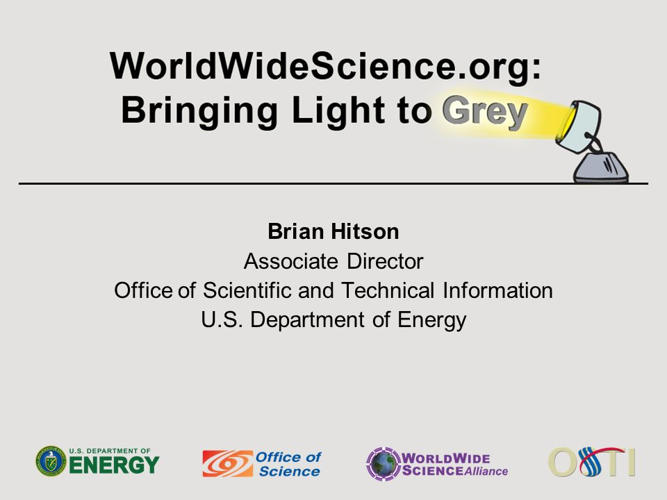 Brian Hitson Associate Director Office of Scientific and Technical Information U.S. Department of Energy