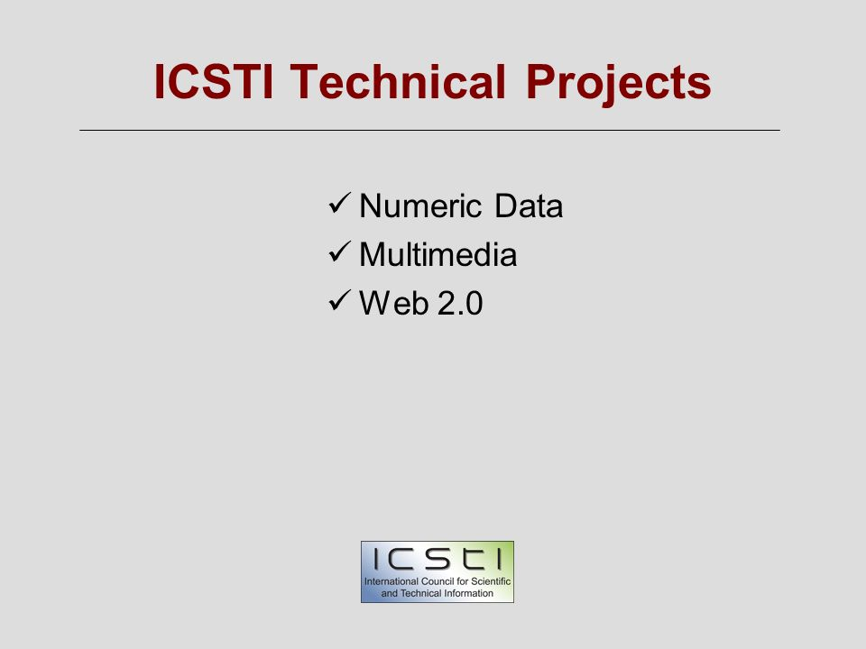 ICSTI Technical Projects Numeric Data Multimedia Web 2.0