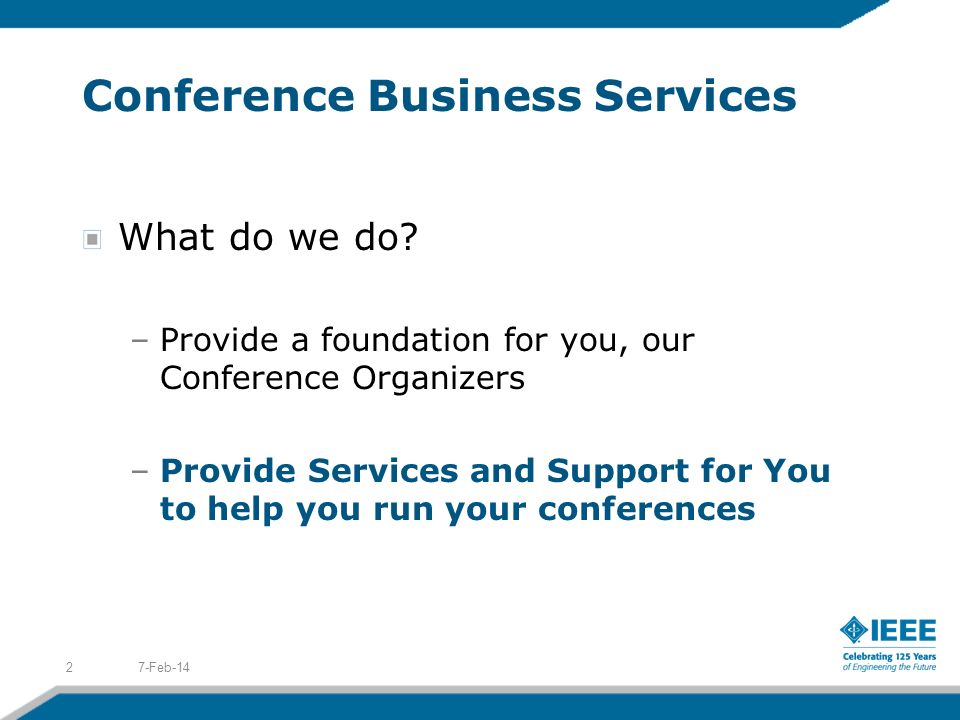Conference Business Services What do we do.