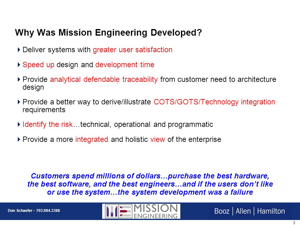 3 Don Schaefer – 703.984.3388 Why Was Mission Engineering Developed.