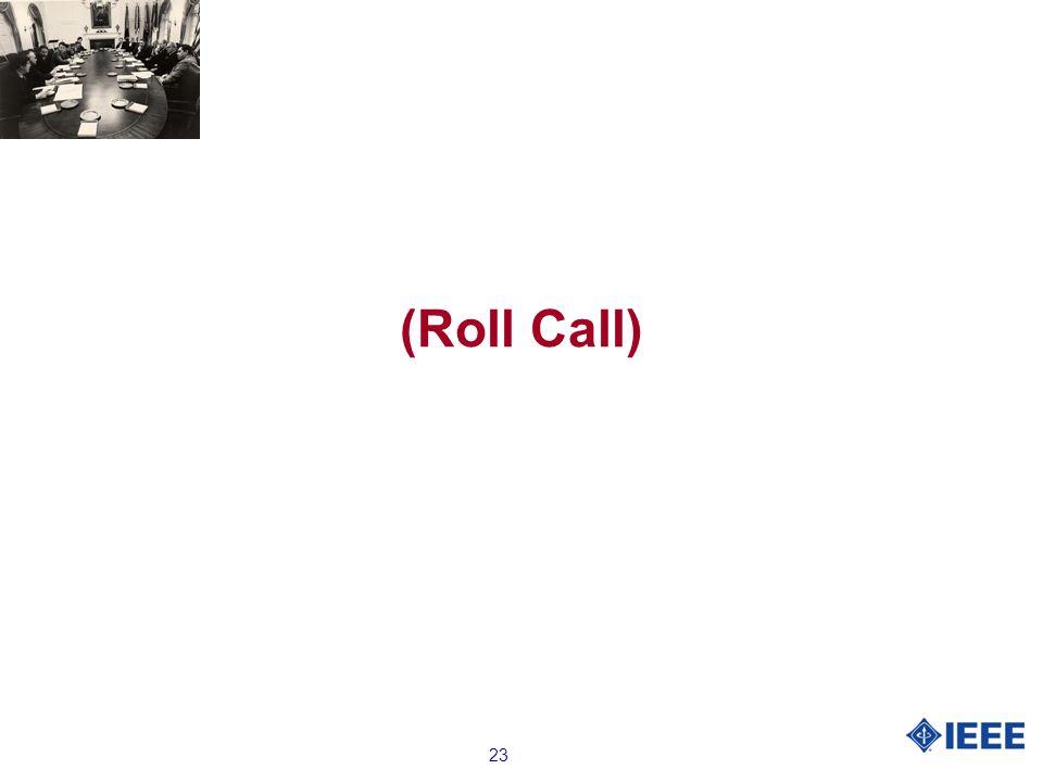 23 (Roll Call)