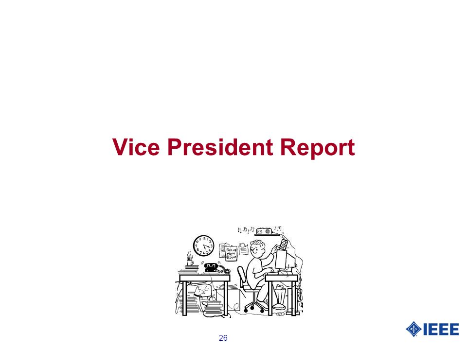 26 Vice President Report