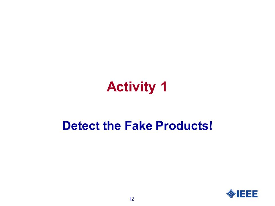 12 Activity 1 Detect the Fake Products!