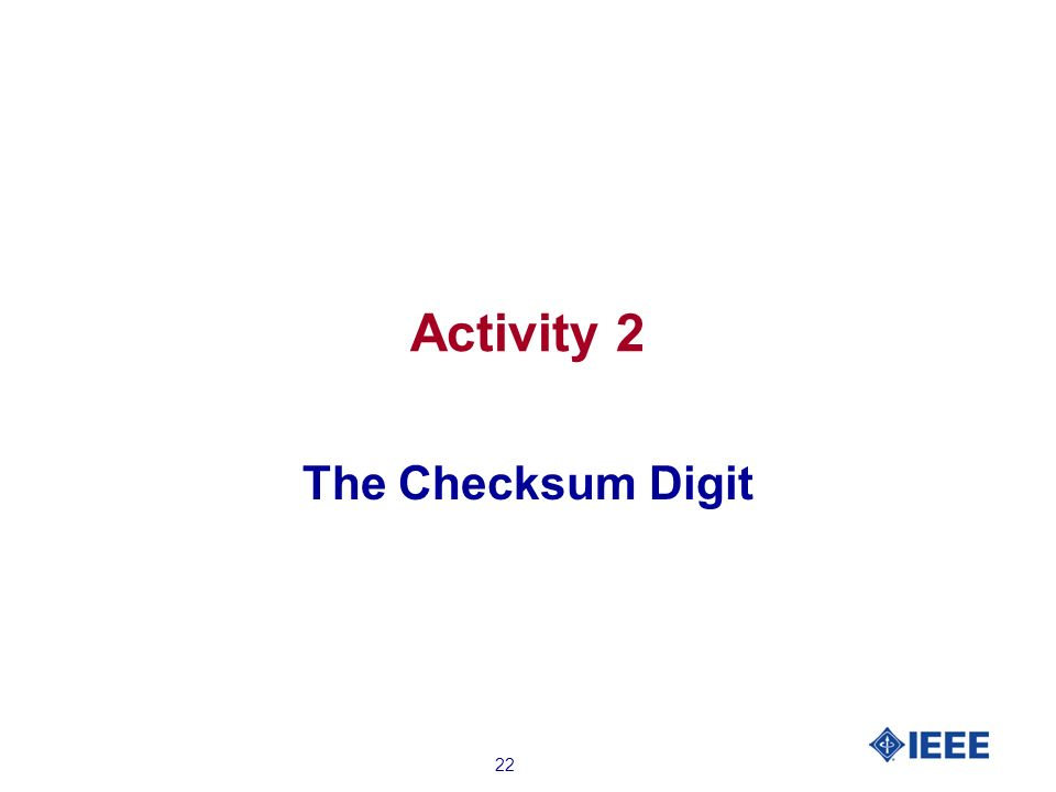 22 Activity 2 The Checksum Digit