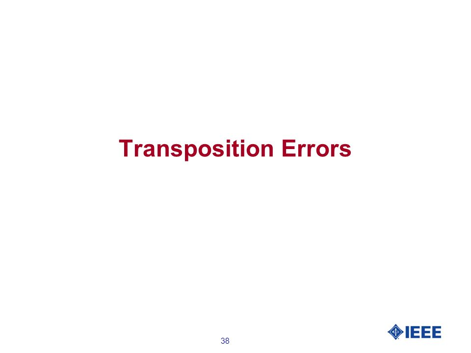 38 Transposition Errors