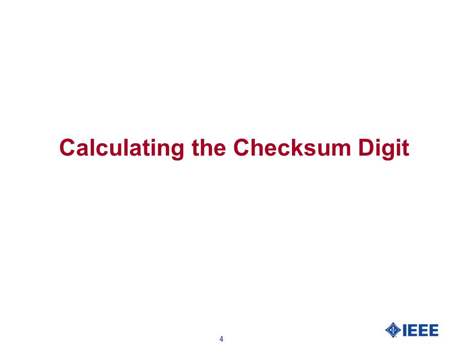 4 Calculating the Checksum Digit
